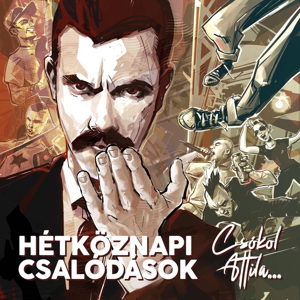 HÉTKÖZNAPI CSALÓDÁSOK: Csókol Attila...