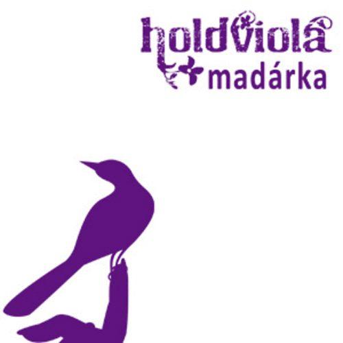HOLDVIOLA: Madárka