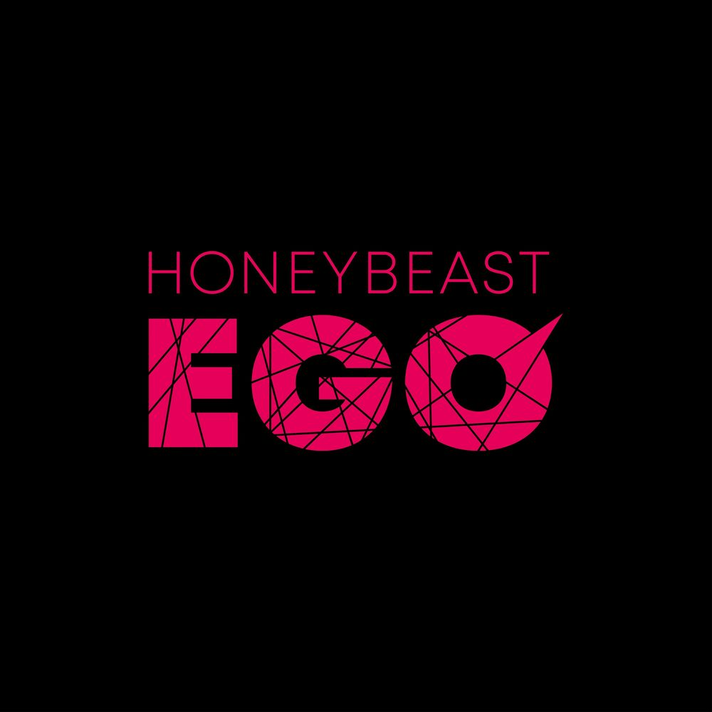 HONEYBEAST: Ego
