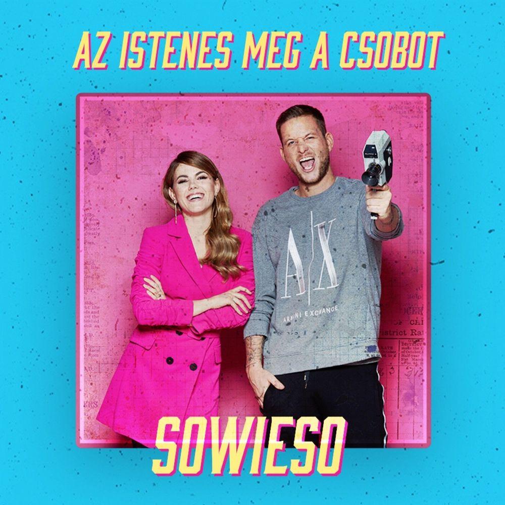 ISTENEST feat. CSOBOT ADÉL: Sowieso