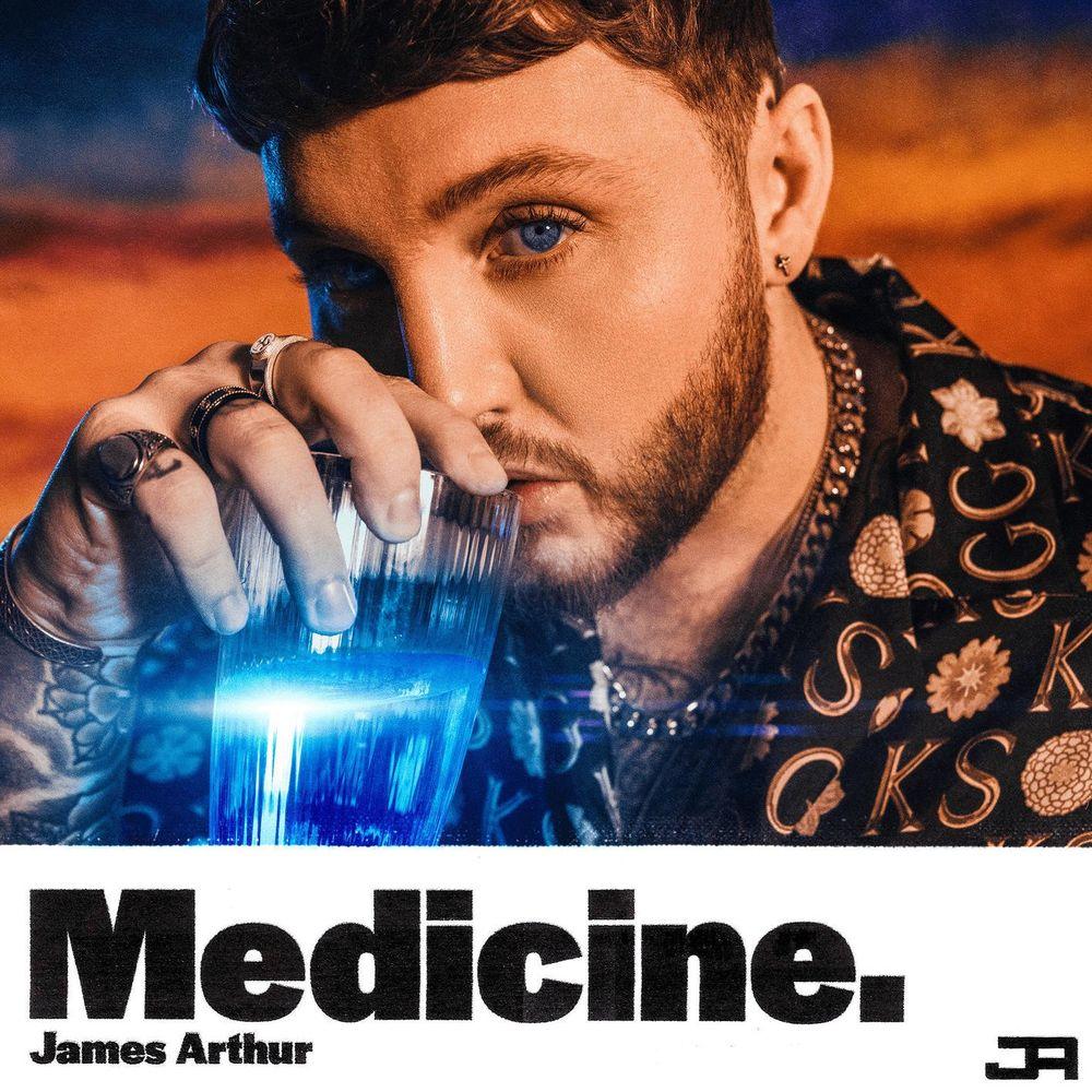 JAMES ARTHUR: Medicine