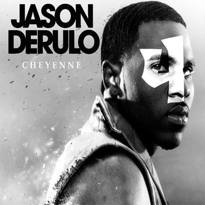 JASON DERÜLO: Cheyenne