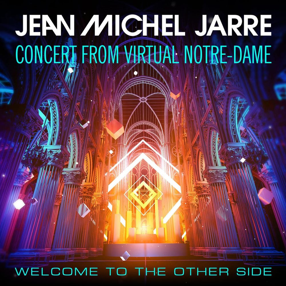 JEAN-MICHEL JARRE: Welcome To The Other Side - Concert From Virtual Notre-Dame