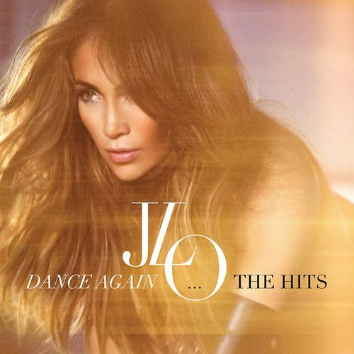 JENNIFER LOPEZ: Dance Again...The Hits