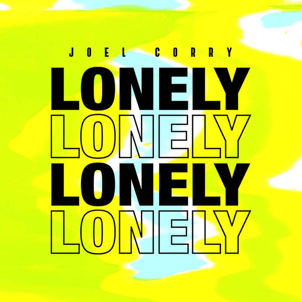 JOEL CORRY: Lonely