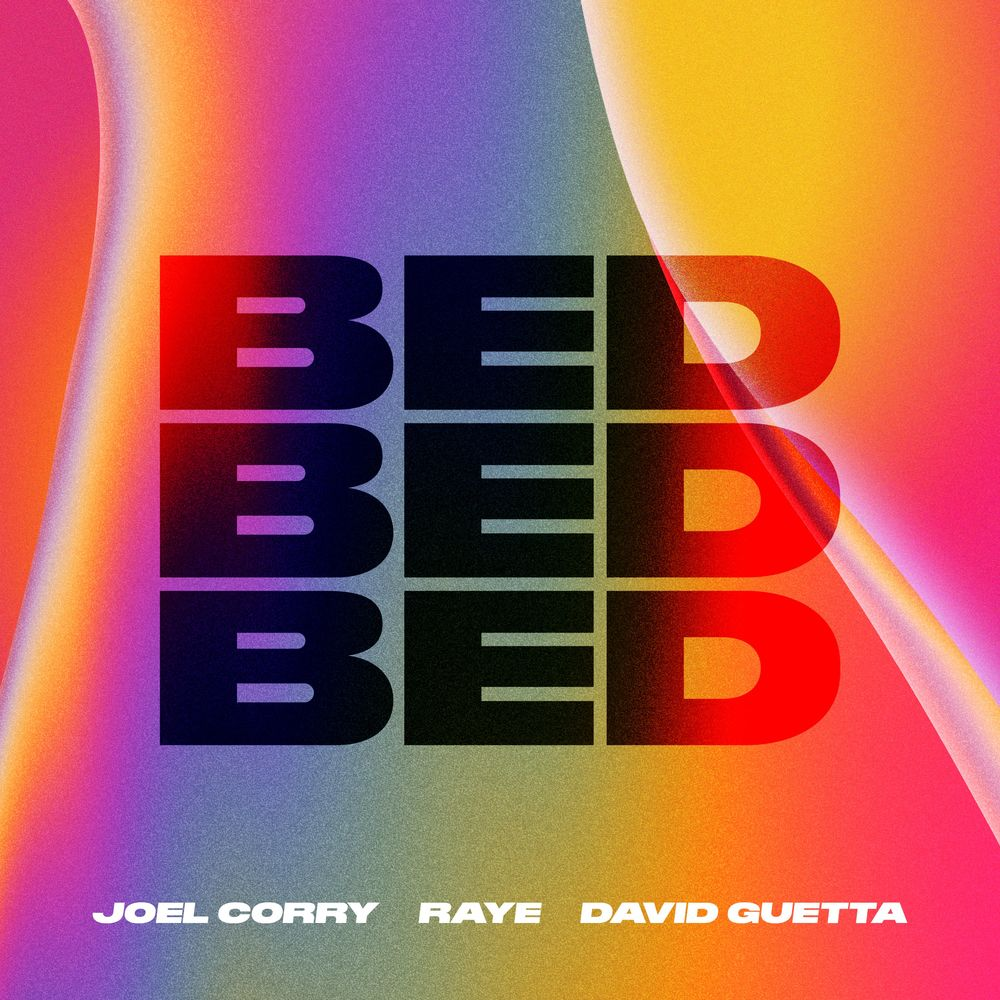 JOEL CORRY, RAYE & DAVID GUETTA: Bed