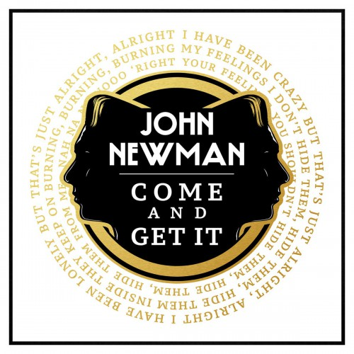 JOHN NEWMAN: Come And Get It