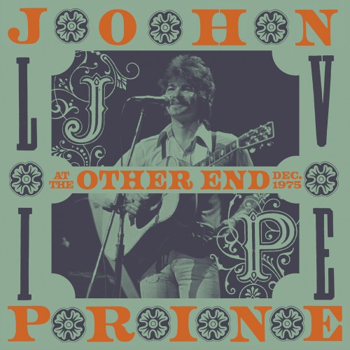 JOHN PRINE: Live At The Other End Dec. 1975