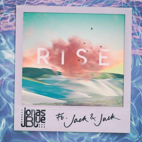JONAS BLUE feat. JACK & JACK: Rise