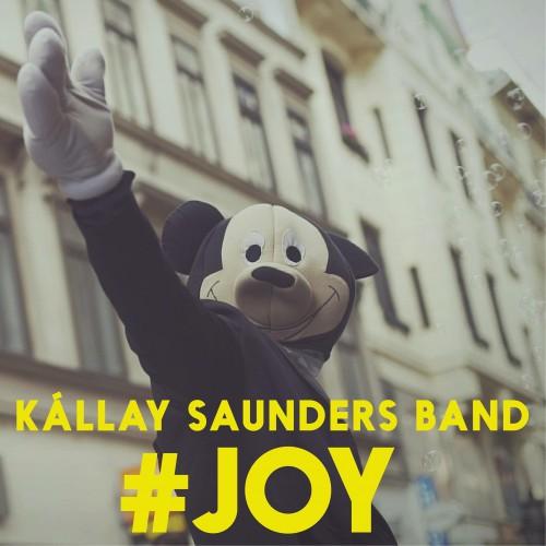 KÁLLAY SAUNDERS BAND: Joy