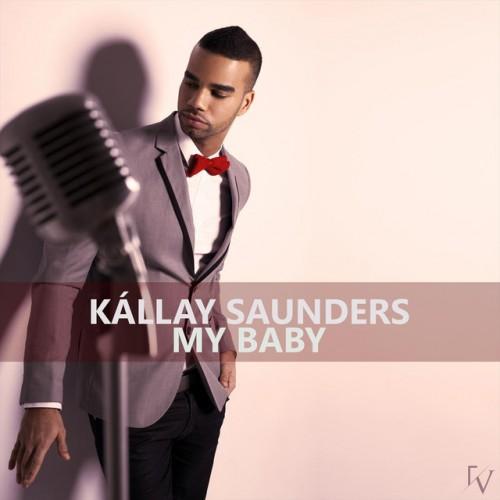 KÁLLAY SAUNDERS: My Baby