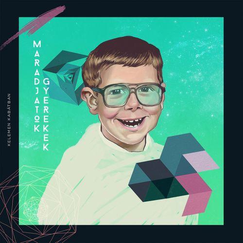 KELEMEN KABÁTBAN feat. ECKÜ: Maradjatok gyerekek