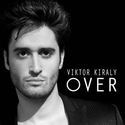 KIRÁLY VIKTOR: Over