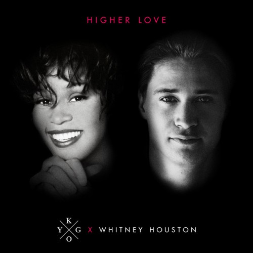 KYGO x WHITNEY HOUSTON: Higher Love