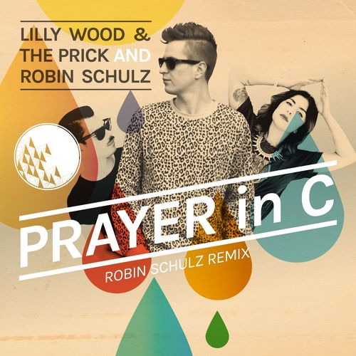LILLY WOOD & THE PRICK and ROBIN SCHULZ: Prayer In C