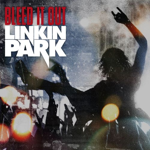 LINKIN PARK: Bleed It Out