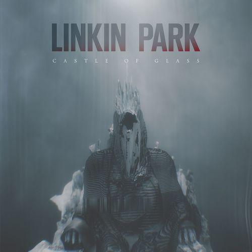 LINKIN PARK: Castle Of Glass