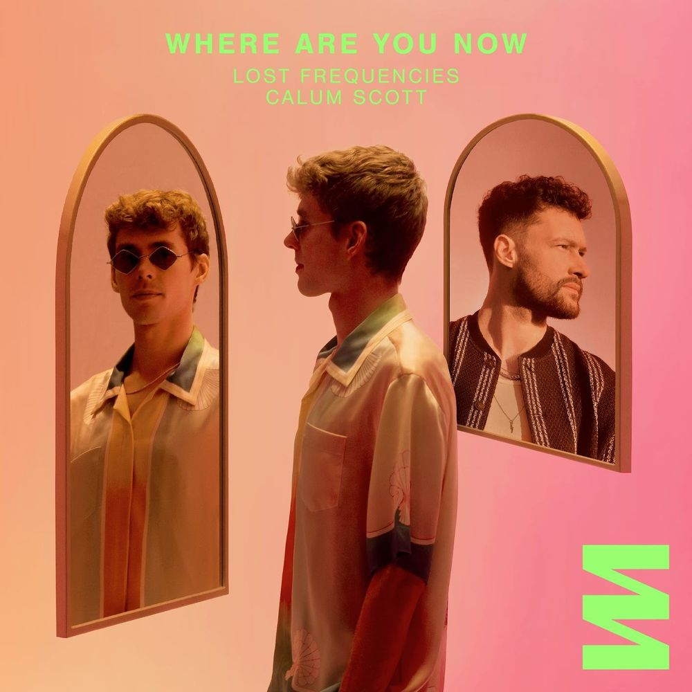 LOST FREQUENCIES feat. CALUM SCOTT: Where Are You Now