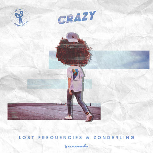 LOST FREQUENCIES & ZONDERLING: Crazy