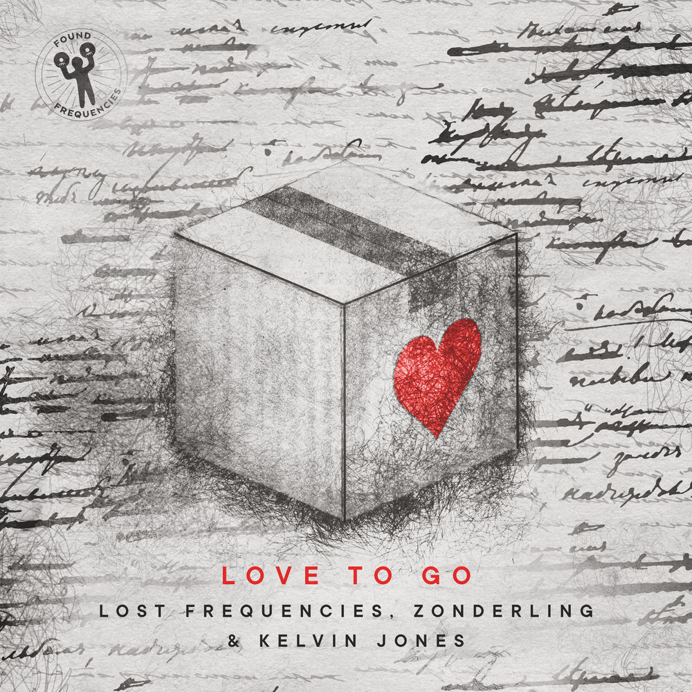 LOST FREQUENCIES, ZONDERLING & KELVIN JONES: Love To Go