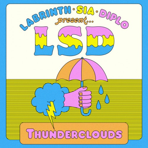 LSD feat. SIA, DIPLO & LABRINTH: Thunderclouds