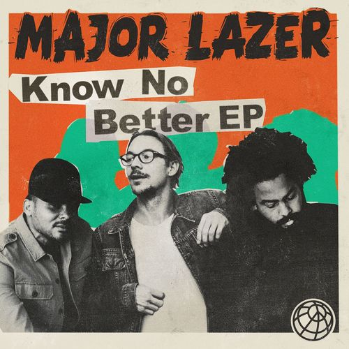 MAJOR LAZER feat. TRAVIS SCOTT, CAMILA CABELLO & QUAVO: Know No Better