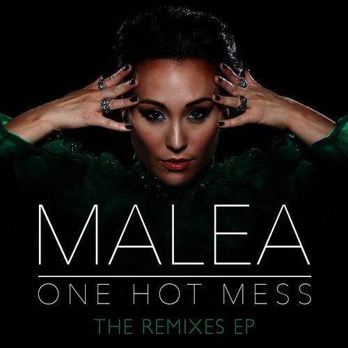 MALEA: One Hot Mess