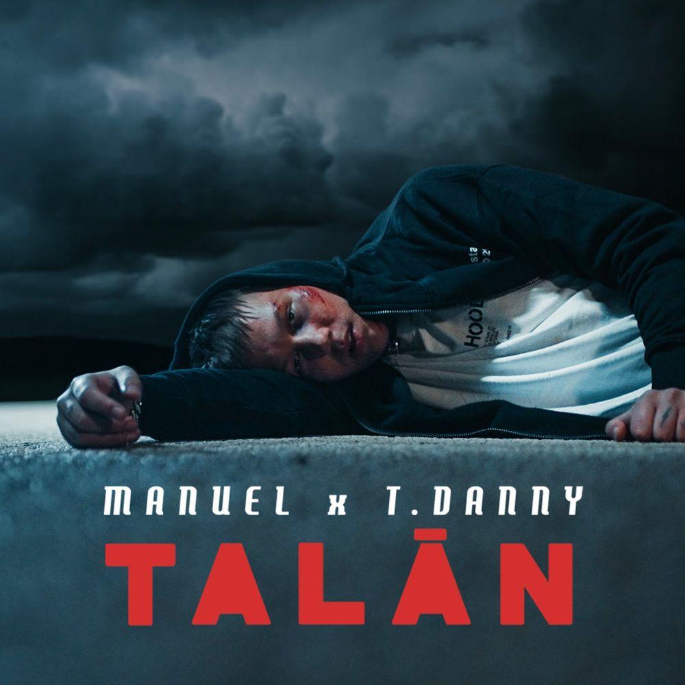 MANUEL feat. T. DANNY: Talán