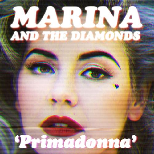 MARINA AND THE DIAMONDS: Primadonna