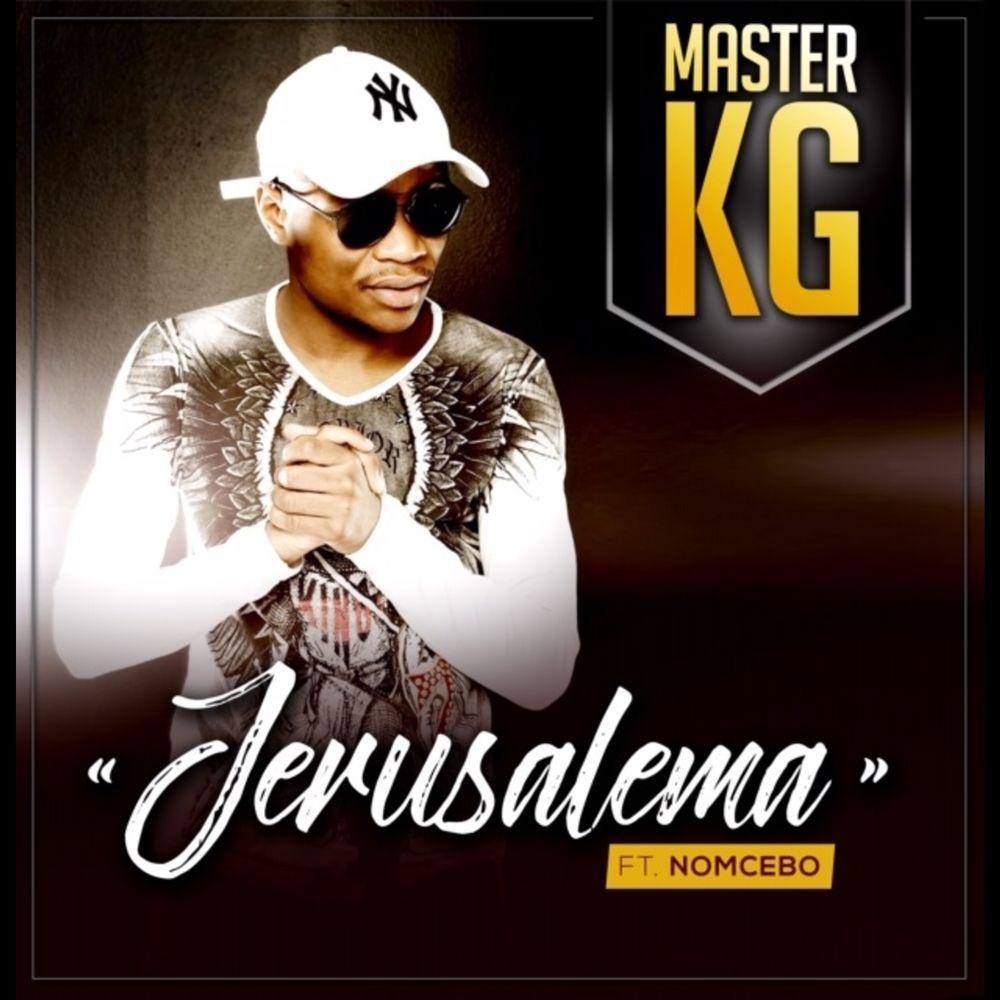 MASTER KG feat. NOMCEBO: Jerusalema