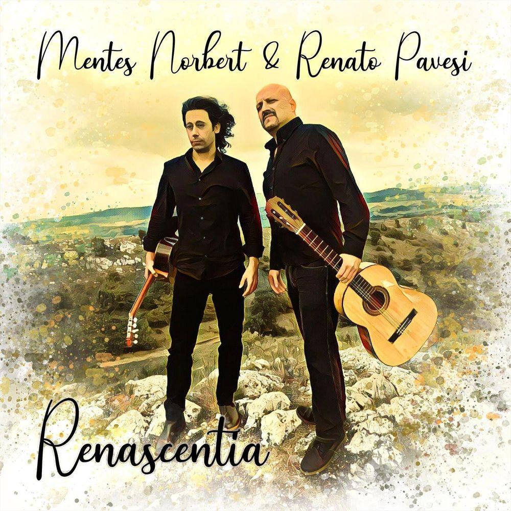 MENTES NORBERT & RENATO PAVESI: Renascentia