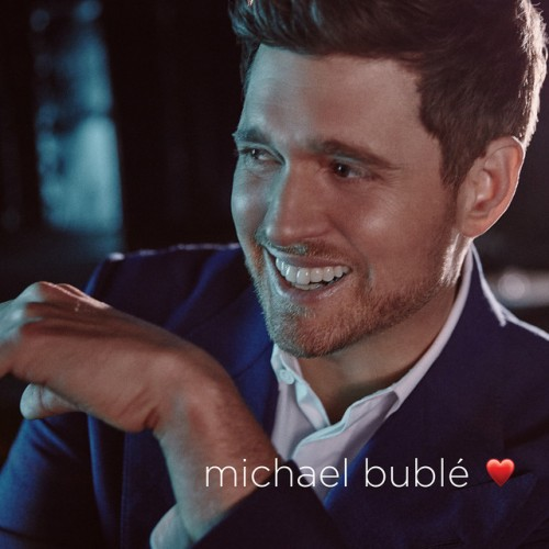 MICHAEL BUBLÉ: Love