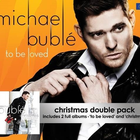 MICHAEL BUBLÉ: To Be Loved / Christmas