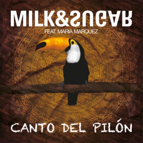 MILK & SUGAR feat. MARÍA MARQUEZ: Canto del Pilón