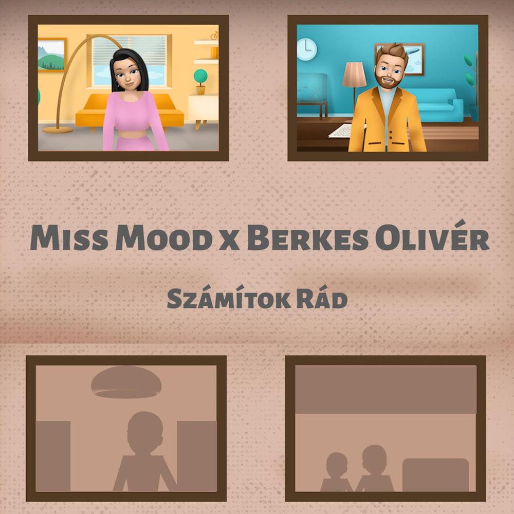 MISS MOOD x BERKES OLIVÉR: Számítok rád