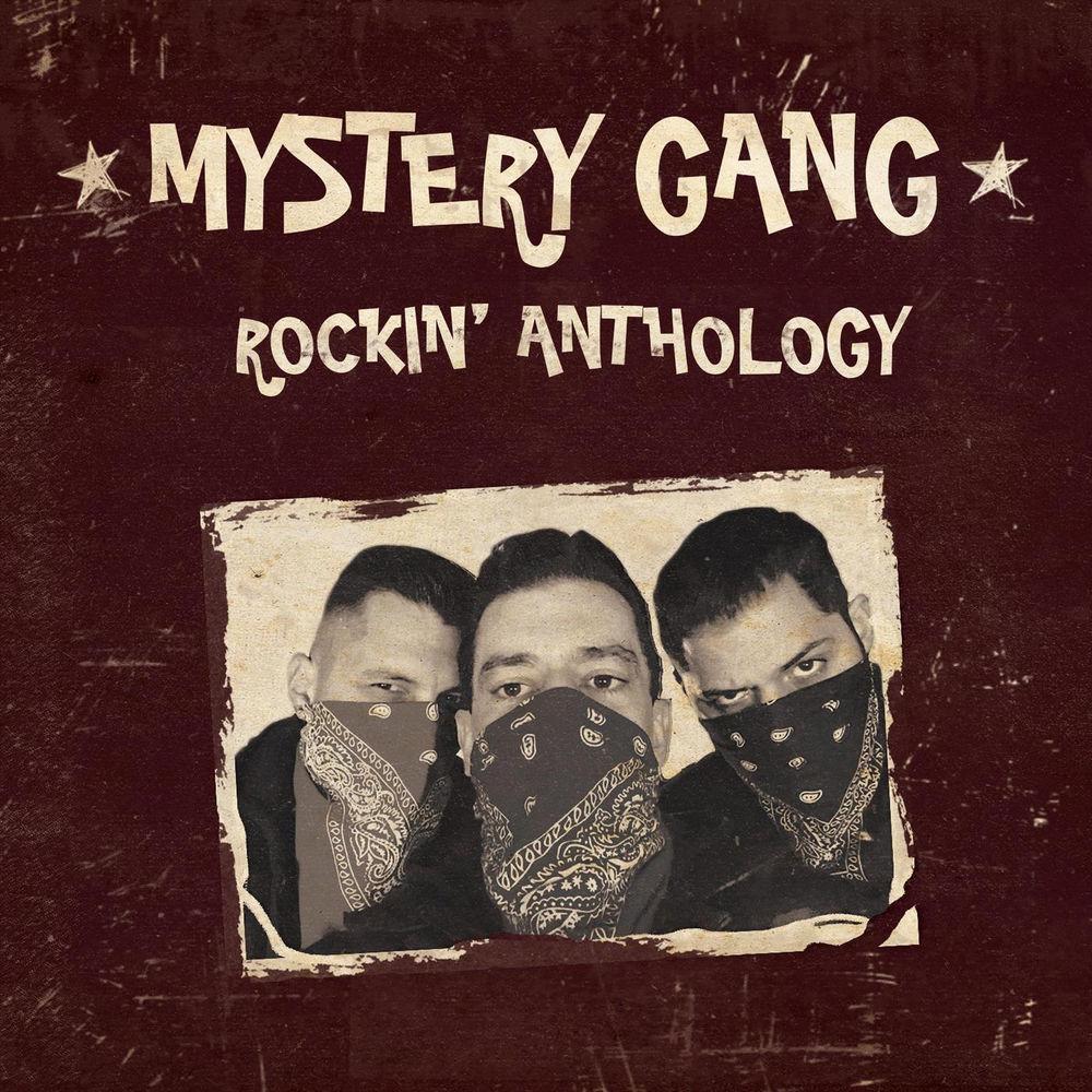 MYSTERY GANG: Rockin' Anthology