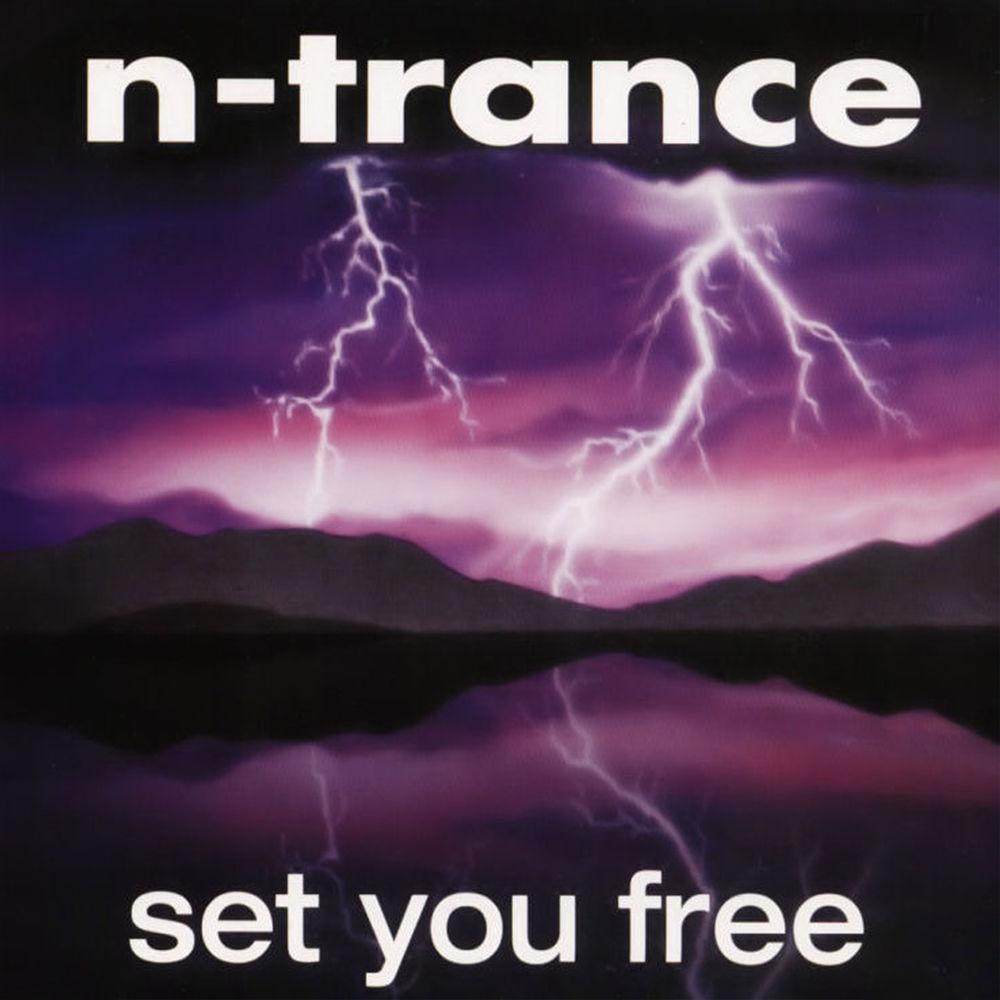 N-TRANCE: Set You Free