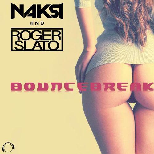 NAKSI & ROGER SLATO: Bouncebreak