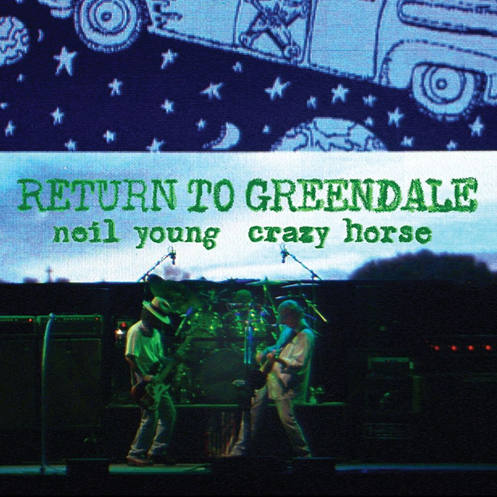 NEIL YOUNG / CRAZY HORSE: Return To Greendale