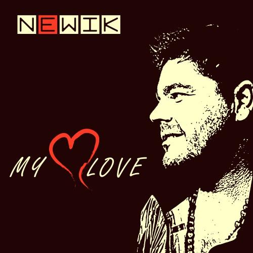 NEWIK: My Love