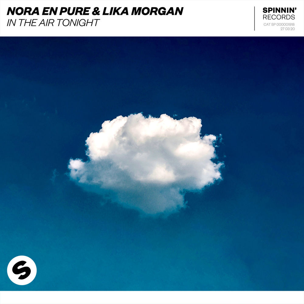 NORA EN PURE & LIKA MORGAN: In The Air Tonight