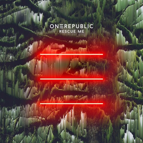 ONEREPUBLIC: Rescue Me