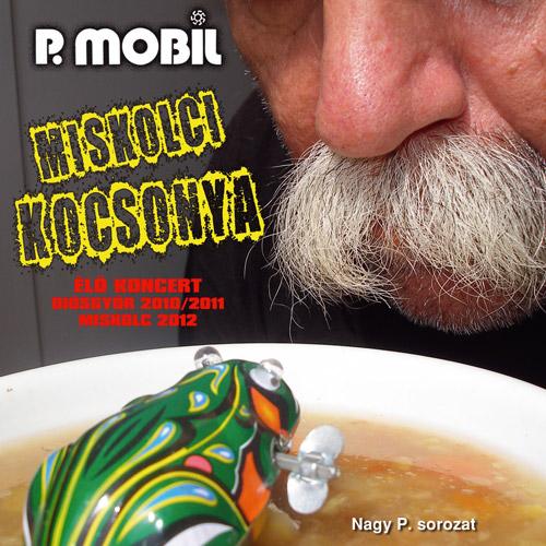 P. MOBIL: Miskolci kocsonya