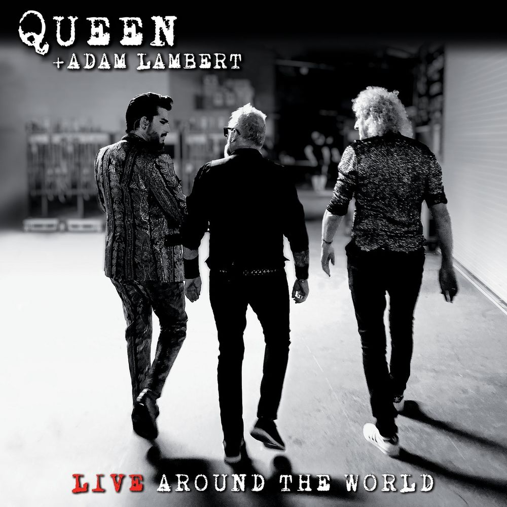 QUEEN + ADAM LAMBERT: Live Around The World