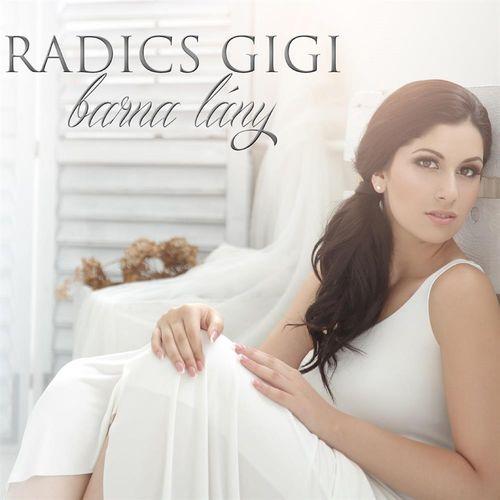 RADICS GIGI: Barna lány