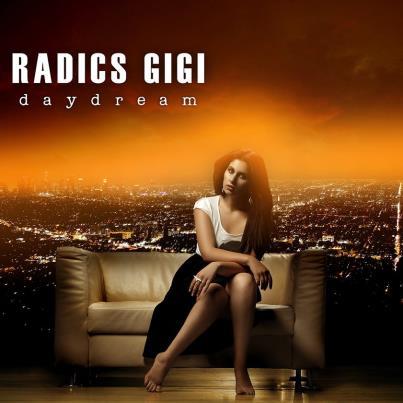 RADICS GIGI: Vadonatúj érzés / Daydream