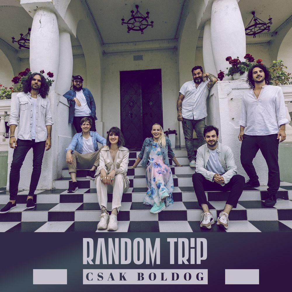 RANDOM TRIP: Csak boldog