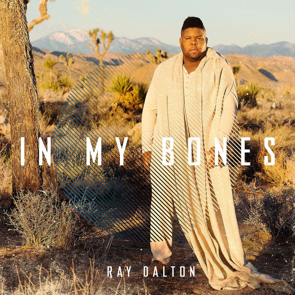 RAY DALTON: In My Bones