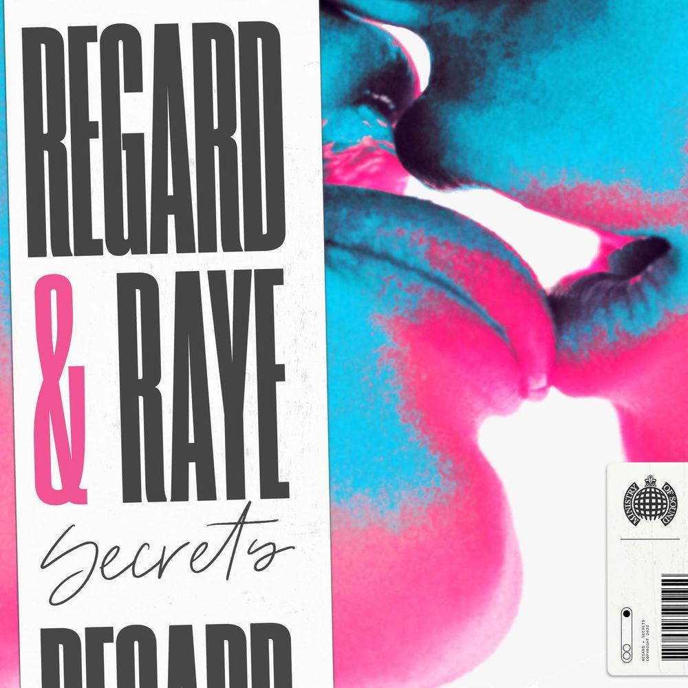 REGARD & RAYE: Secrets