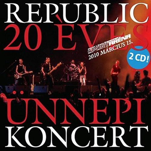 REPUBLIC: 20 éves ünnepi koncert